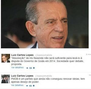 Ex-prefeito Iris Rezende, absolvido, e os posts de Luiz Carlos Lopes no Twitter: verdades sobre o PMDB