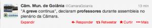 Tweet da assessoria da  Câmara Municipal informa manutenção da greve